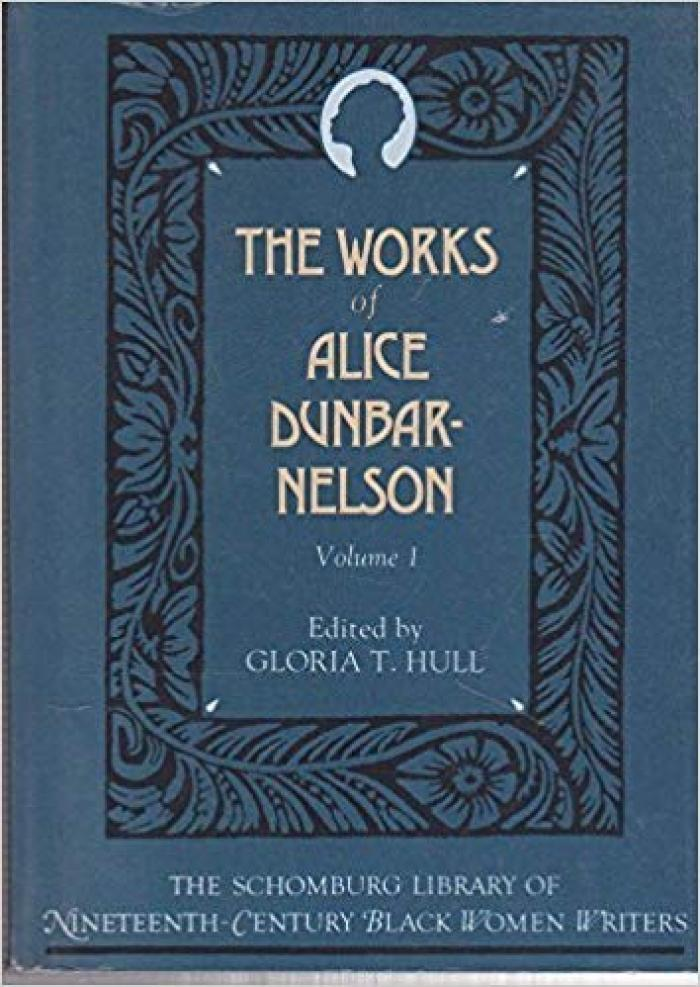 The collected works of Alice Dunbar-Nelson